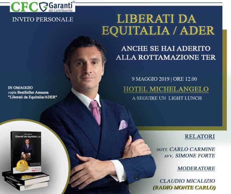 Carlo Carmine, Liberati da ex Equitalia/Ader, l'evento - CFC Legal Garanti Del Contribuente