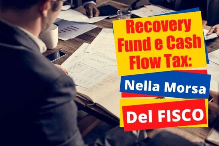 Imprenditori e Fisco, Recovery Fund, Cash Flow Tax