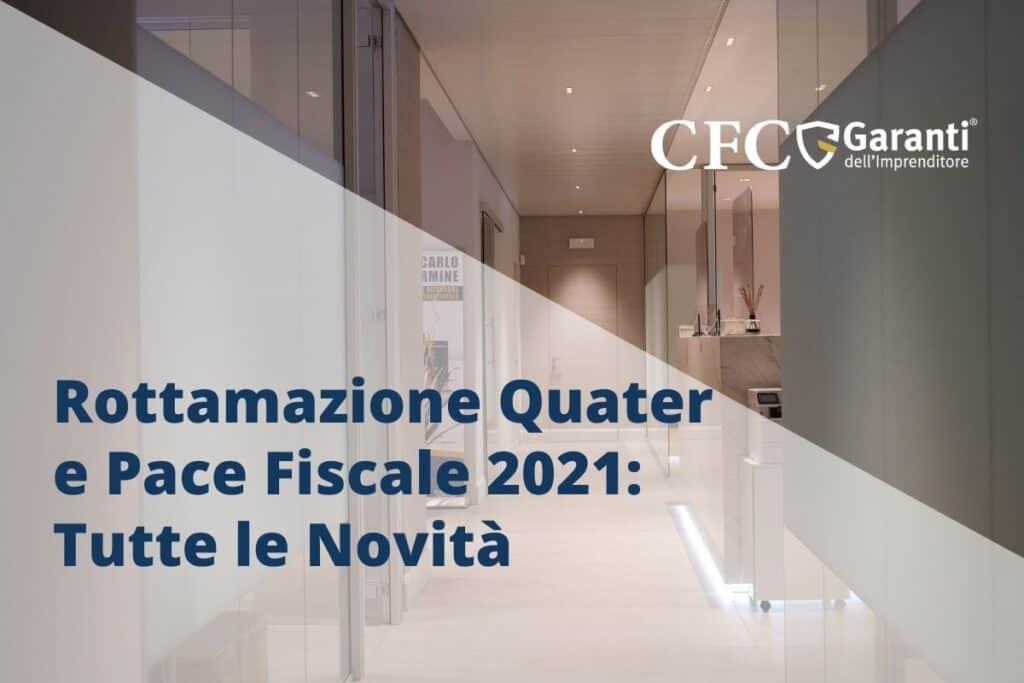 Rottamazione Quater - Pace Fiscale 2021