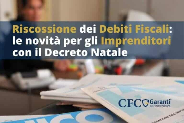 Riscossione dei debiti fiscali: le novità per gli imprenditori con il Decreto Natale