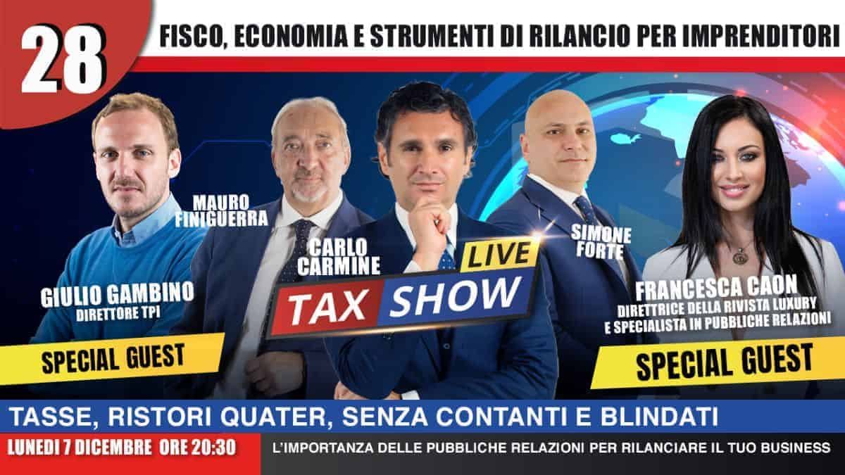 Patrimoniale Ristori Quater e Rottamazione Quater Tax Show Live con Giulio Gambino e Francesca Caon