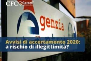 Avvisi di accertamento 2020: a rischio di illegittimità? cartelle esattoriali, cfc legal, garanti dell'imprenditore, agezia delle entrate, rinvio riscossione