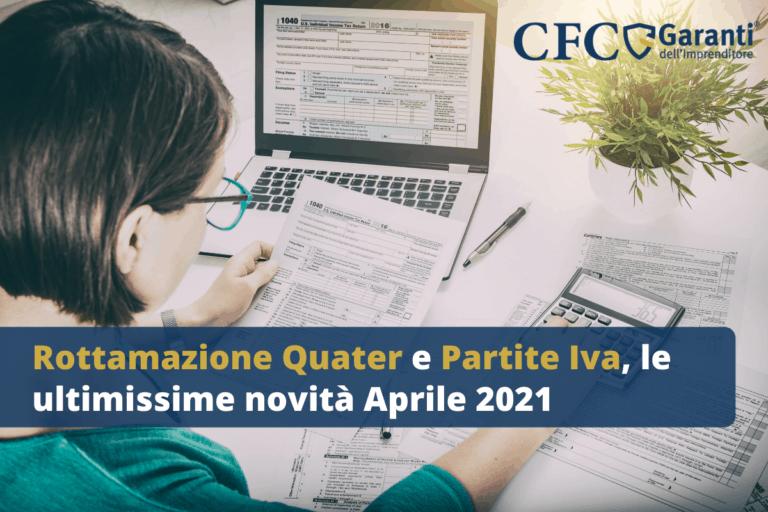 Rottamazione Quater e Partite Iva, le ultimissime novità Aprile 2021